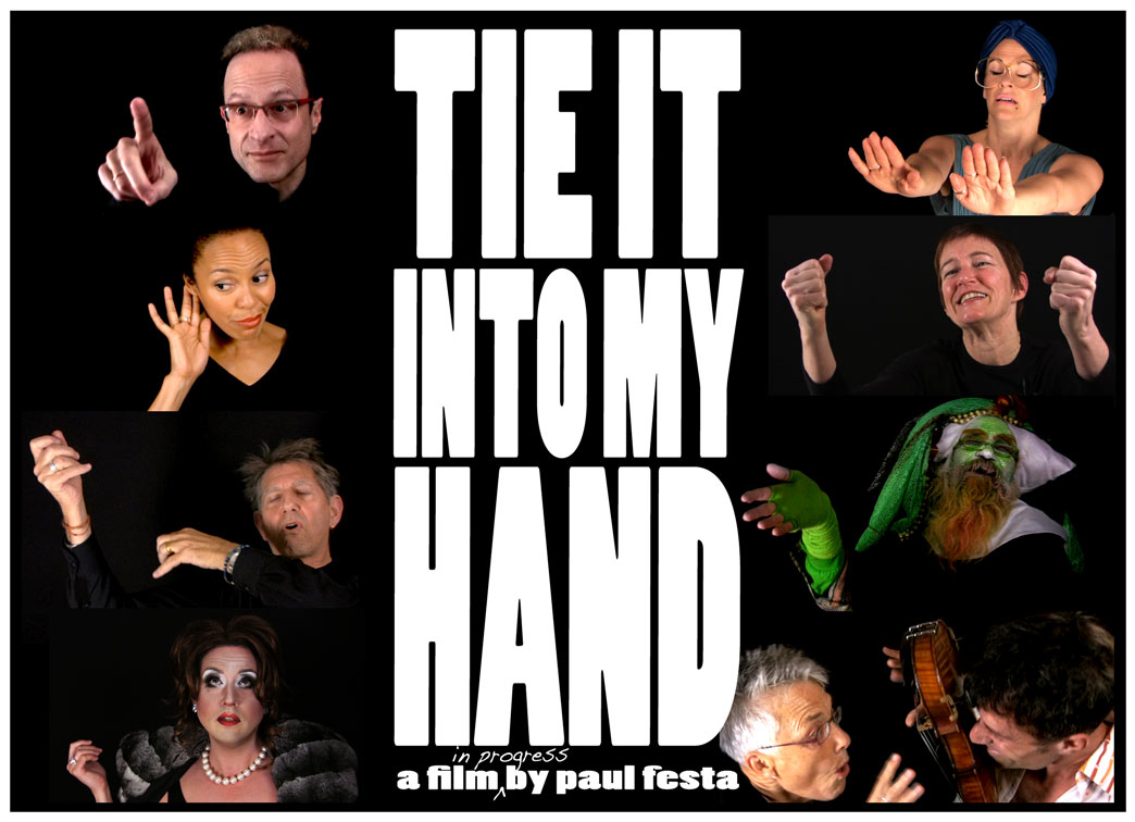 Tie It Into My Hand - a film by Paul Festa
